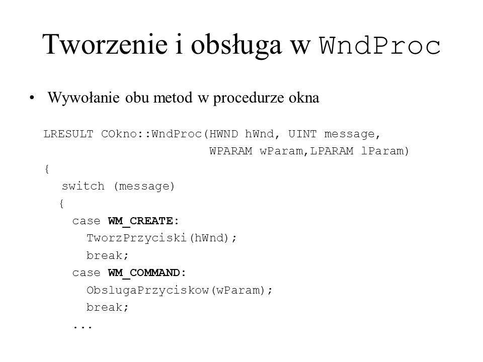 Tworzenie i obsługa w WndProc