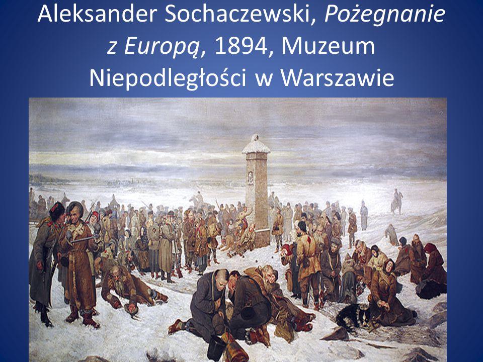 Aleksander Sochaczewski, Pożegnanie z Europą, 1894, Muzeum Niepodległości w Warszawie