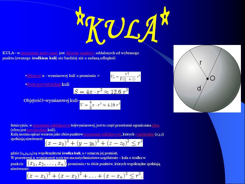 *KULA* Pole powierzchni kuli Objętość3-wymiarowej kuli-