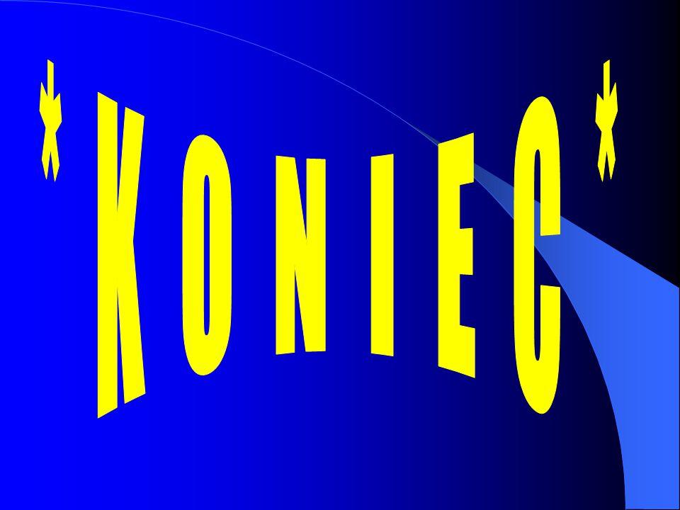 * K O N I E C *