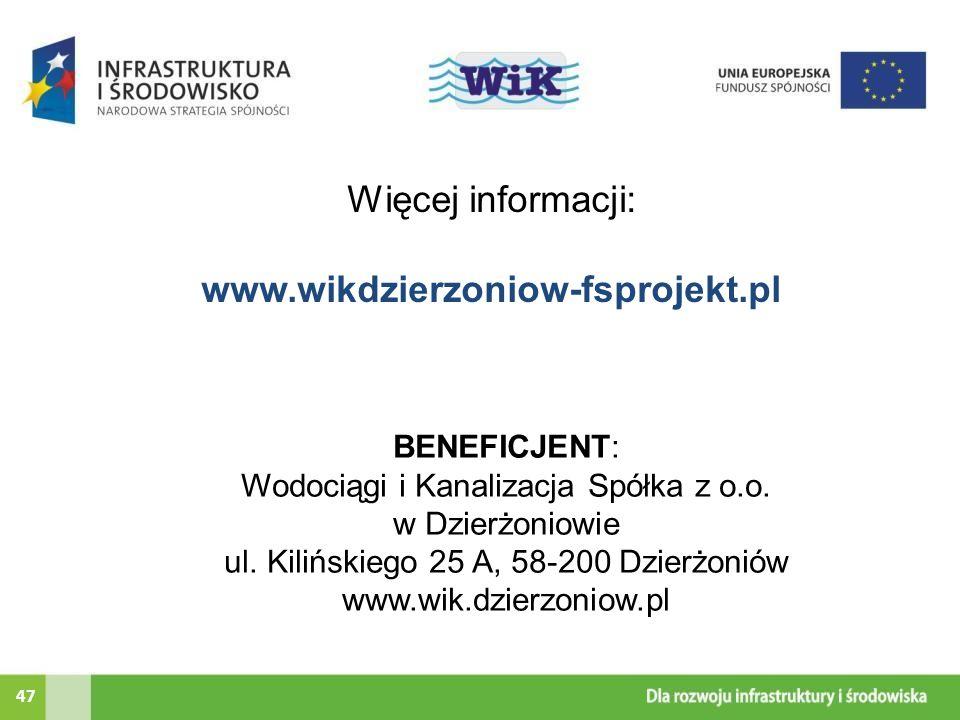 Więcej informacji: www.wikdzierzoniow-fsprojekt.pl