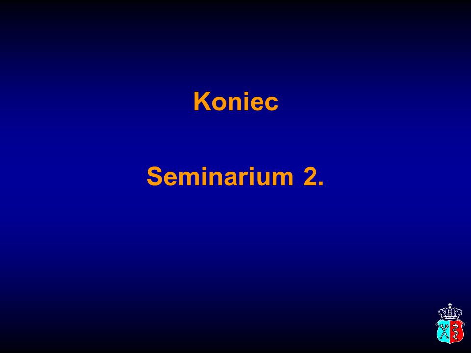Koniec Seminarium 2.