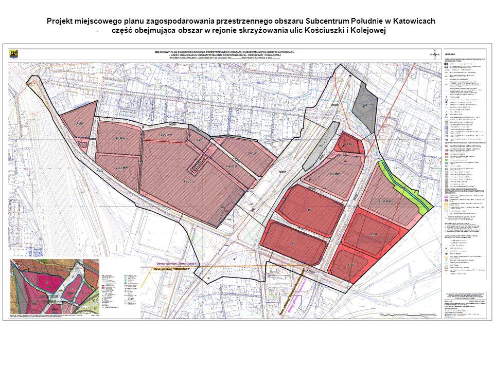 Projekt miejscowego planu zagospodarowania przestrzennego obszaru Subcentrum Południe w Katowicach