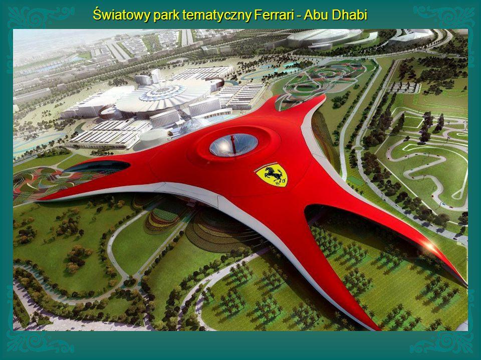 Światowy park tematyczny Ferrari - Abu Dhabi