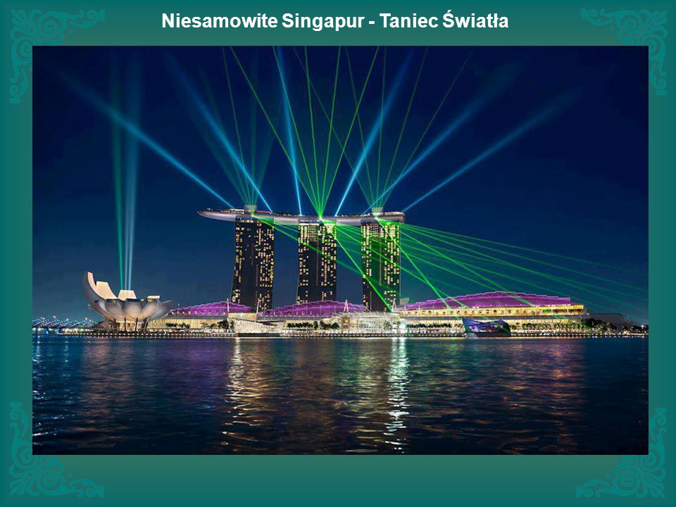 Niesamowite Singapur - Taniec Światła