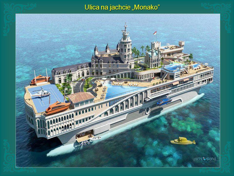 """Ulica na jachcie """"Monako"""