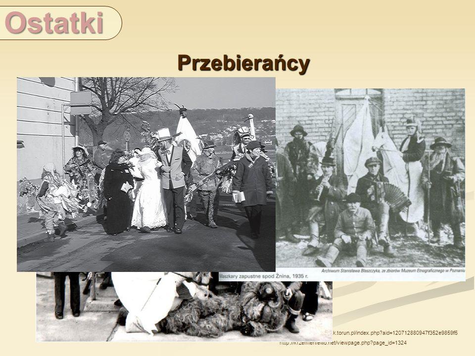 Ostatki Przebierańcy.