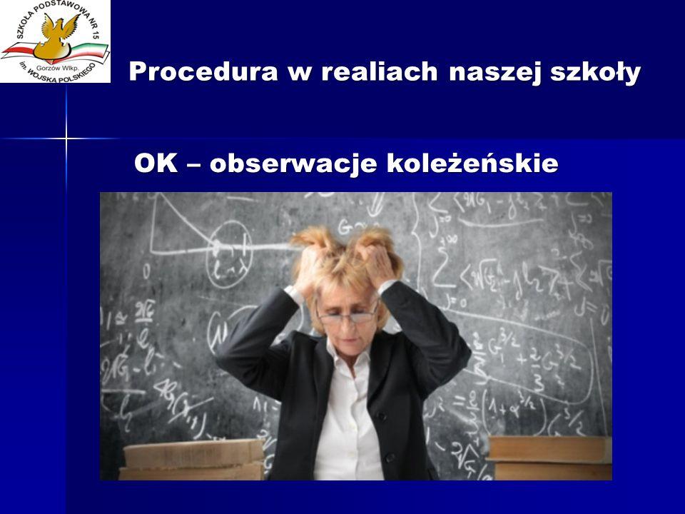 Procedura w realiach naszej szkoły