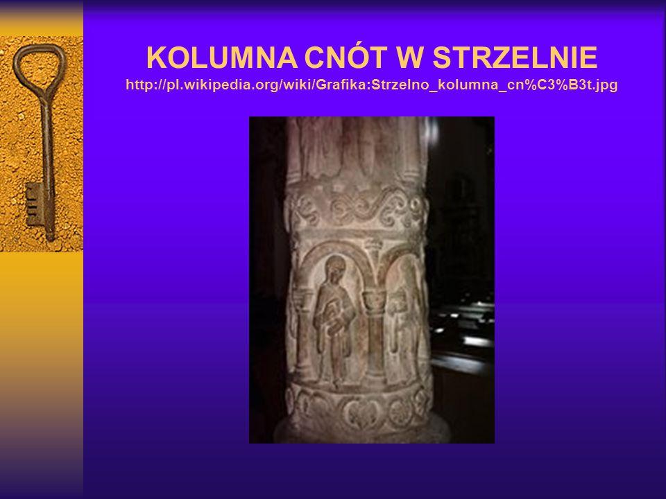 KOLUMNA CNÓT W STRZELNIE http://pl. wikipedia