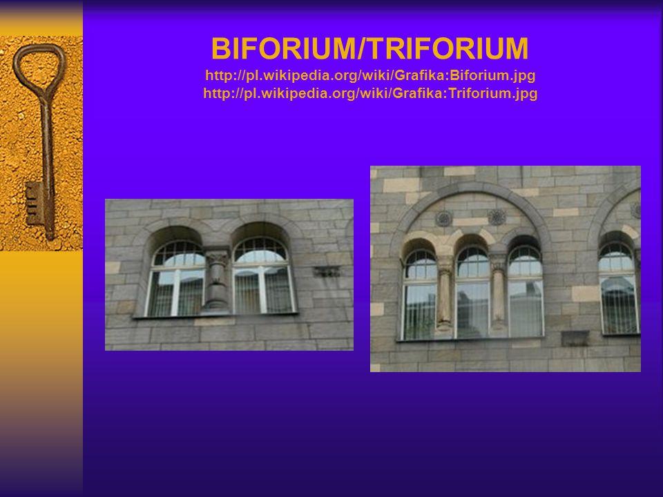 BIFORIUM/TRIFORIUM http://pl. wikipedia. org/wiki/Grafika:Biforium