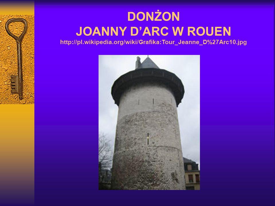 DONŻON JOANNY D'ARC W ROUEN http://pl. wikipedia