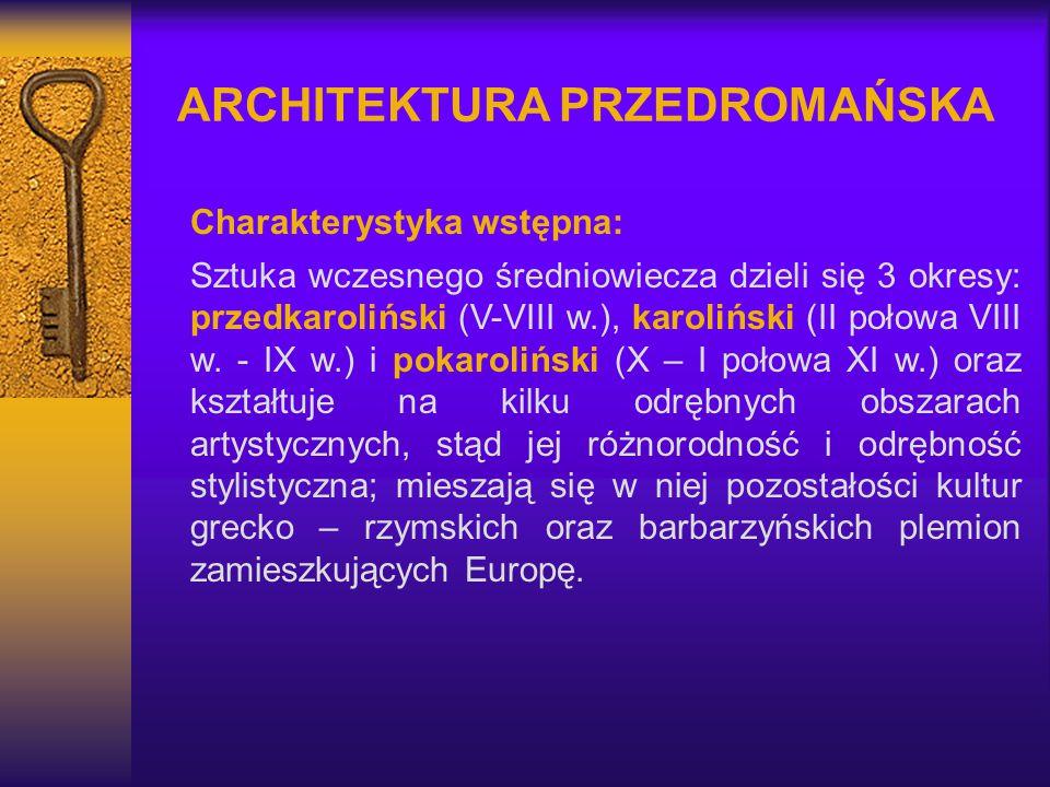ARCHITEKTURA PRZEDROMAŃSKA