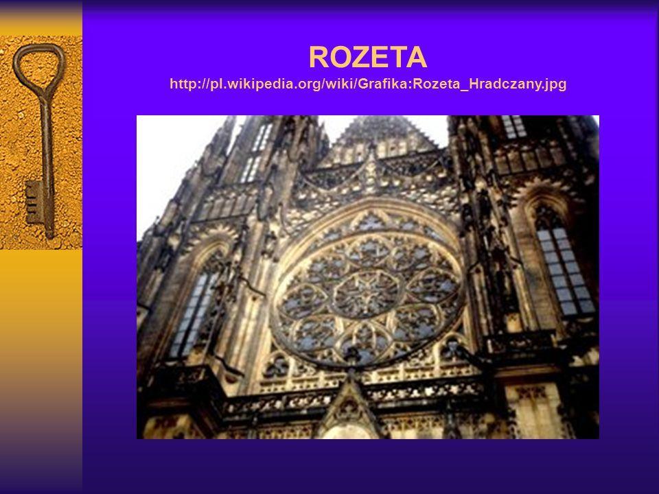 ROZETA http://pl.wikipedia.org/wiki/Grafika:Rozeta_Hradczany.jpg