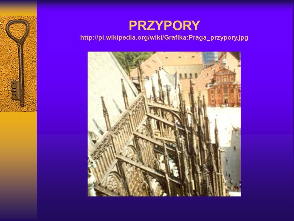 PRZYPORY http://pl.wikipedia.org/wiki/Grafika:Praga_przypory.jpg