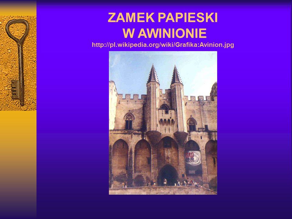 ZAMEK PAPIESKI W AWINIONIE http://pl. wikipedia