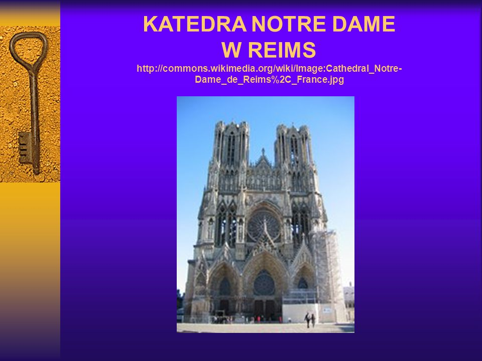 KATEDRA NOTRE DAME W REIMS http://commons. wikimedia