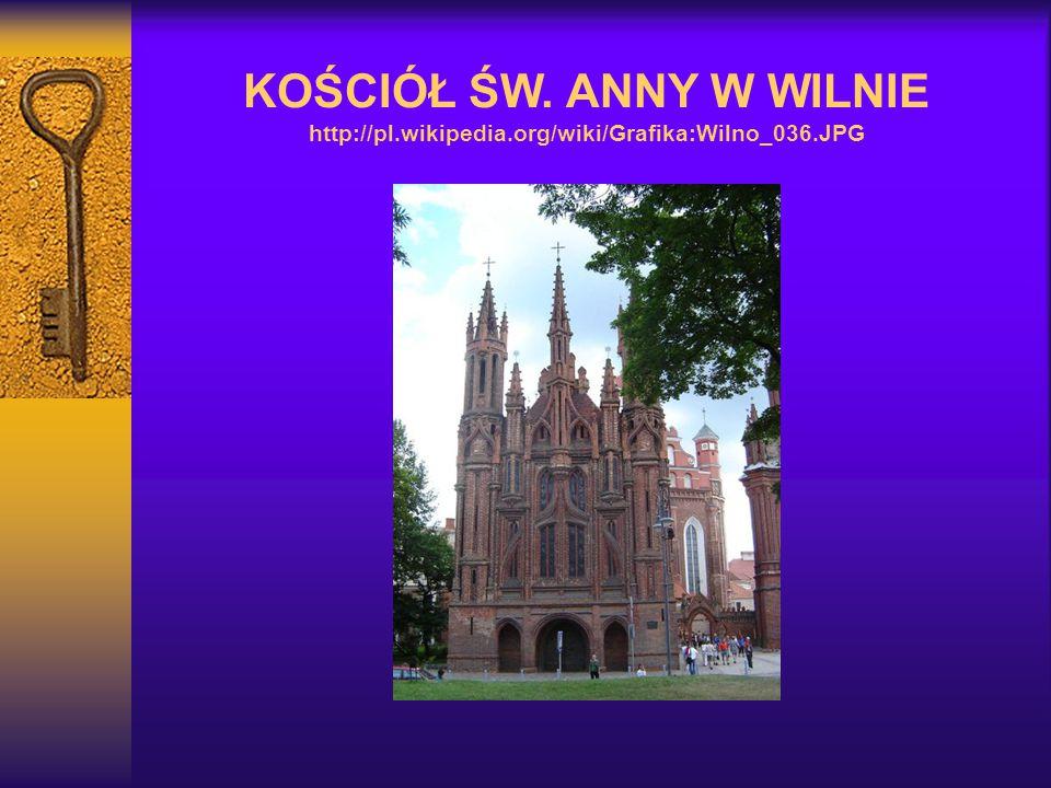 KOŚCIÓŁ ŚW. ANNY W WILNIE http://pl. wikipedia