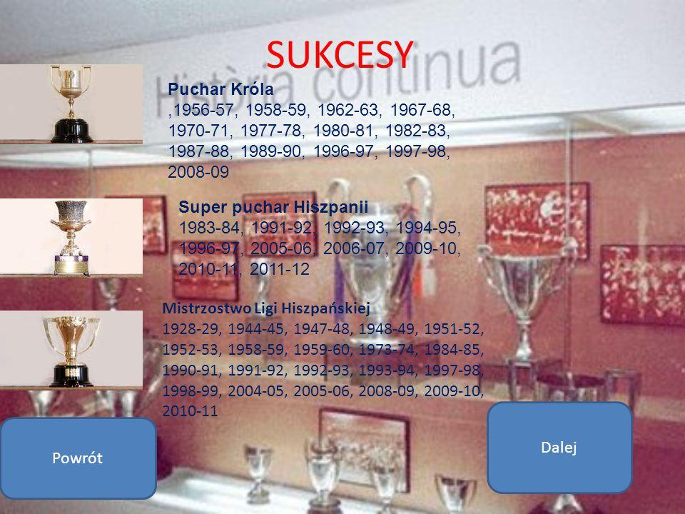 SUKCESY Puchar Króla. ,1956-57, 1958-59, 1962-63, 1967-68, 1970-71, 1977-78, 1980-81, 1982-83, 1987-88, 1989-90, 1996-97, 1997-98, 2008-09.