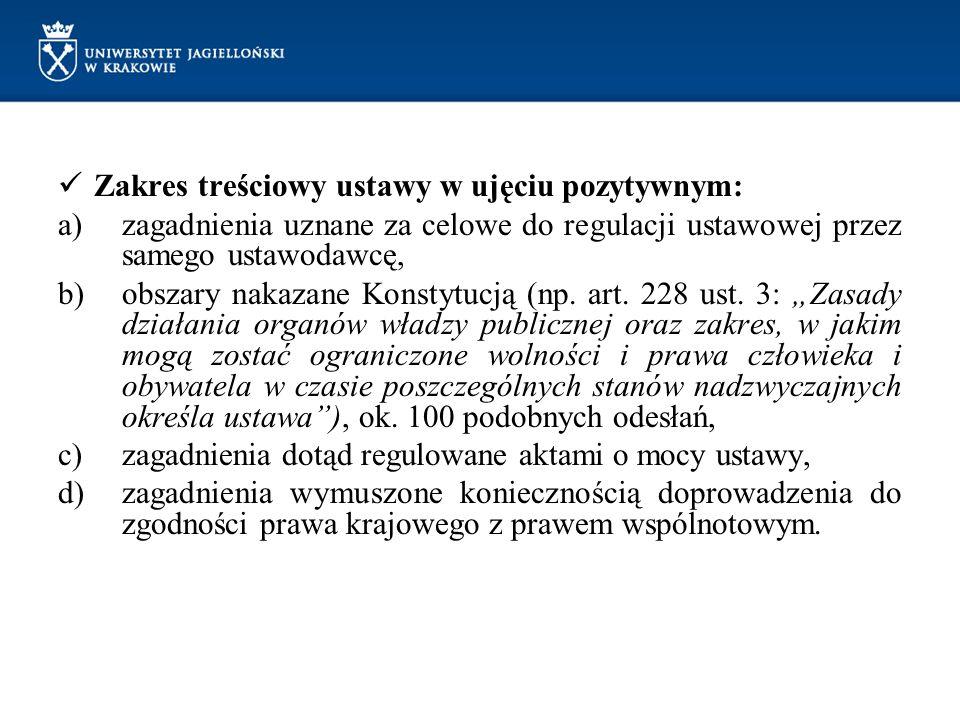 Zakres treściowy ustawy w ujęciu pozytywnym:
