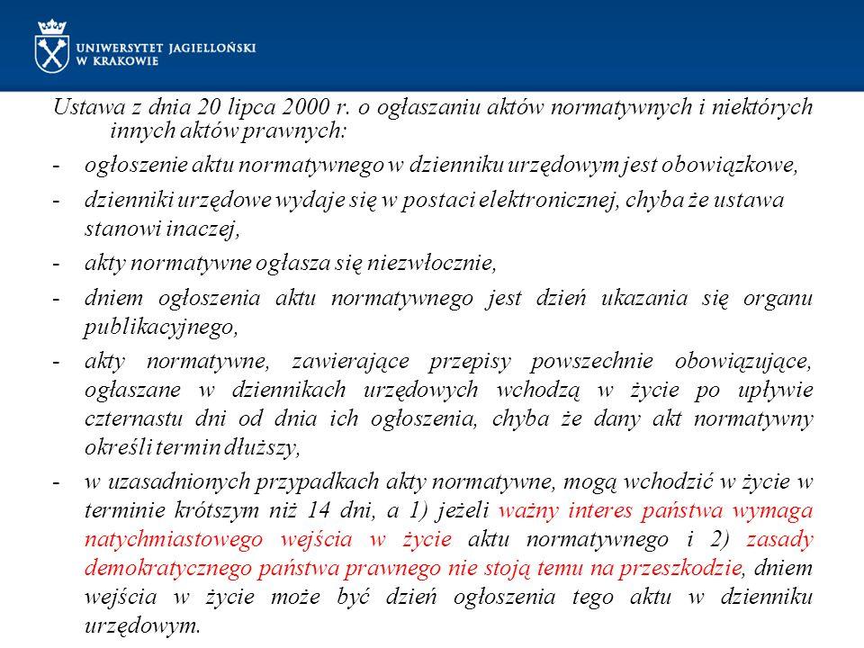 Ustawa z dnia 20 lipca 2000 r. o ogłaszaniu aktów normatywnych i niektórych innych aktów prawnych: