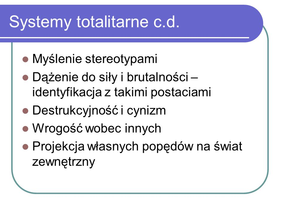 Systemy totalitarne c.d.
