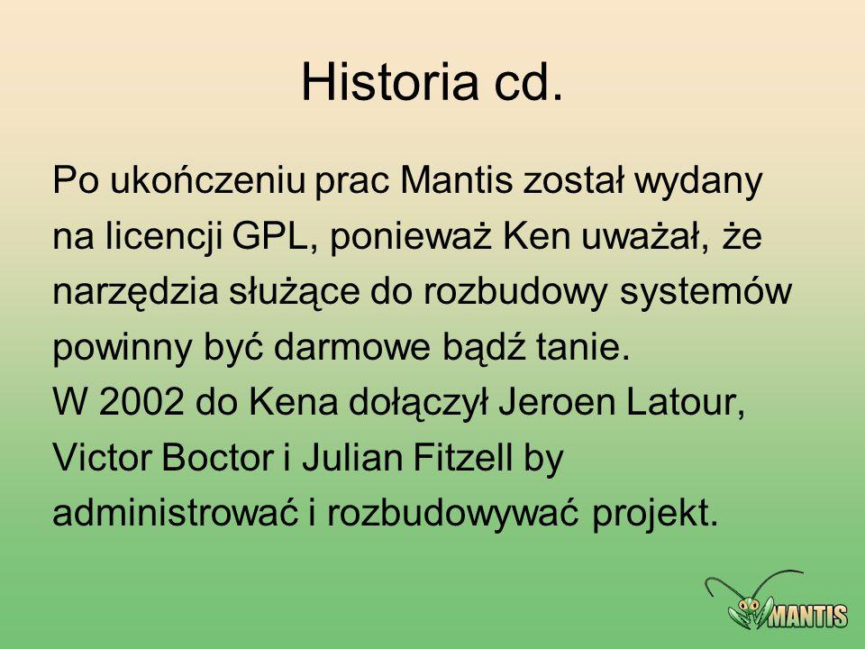 Historia cd. Po ukończeniu prac Mantis został wydany