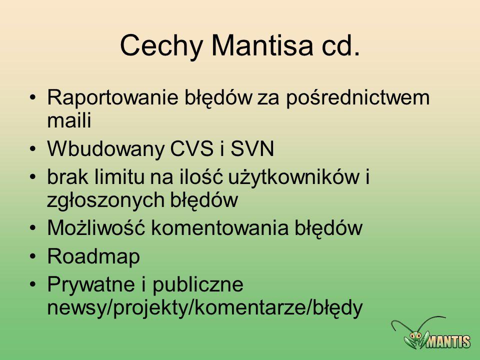 Cechy Mantisa cd. Raportowanie błędów za pośrednictwem maili