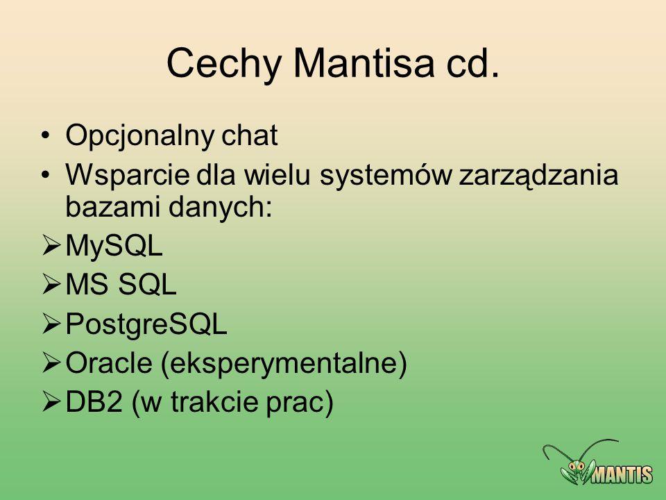 Cechy Mantisa cd. Opcjonalny chat