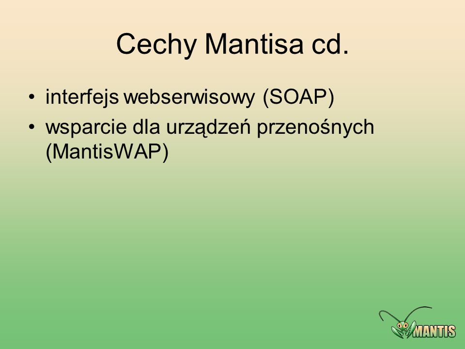 Cechy Mantisa cd. interfejs webserwisowy (SOAP)