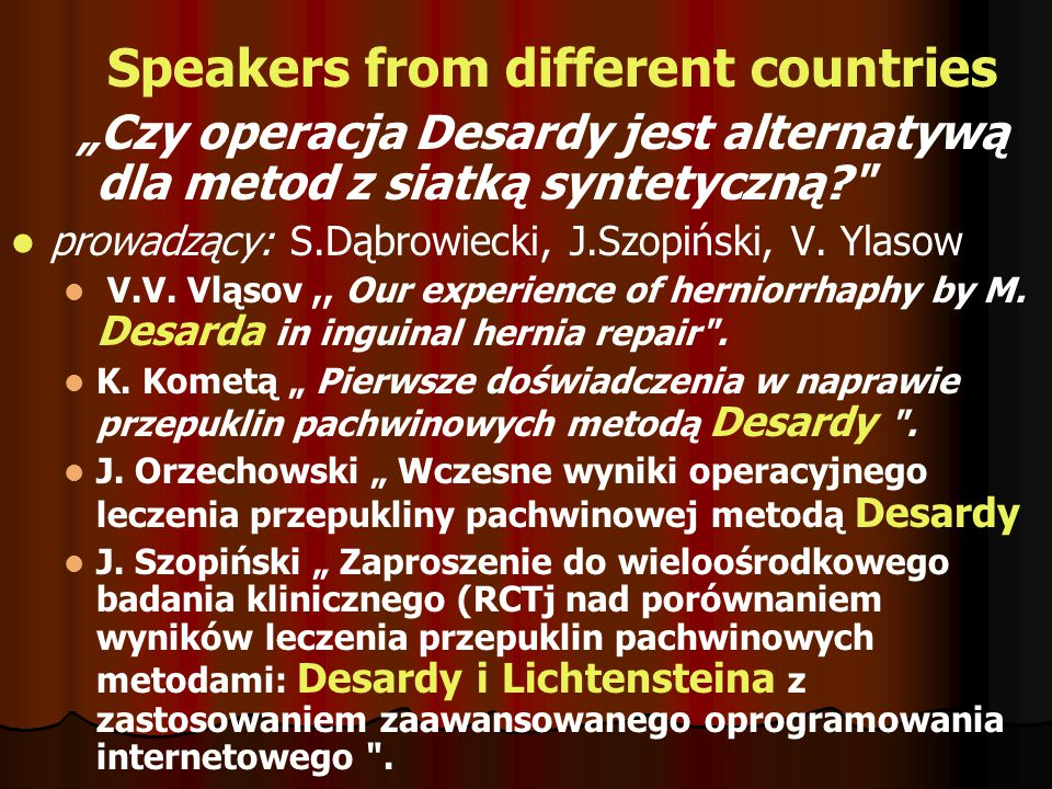 Speakers from different countries