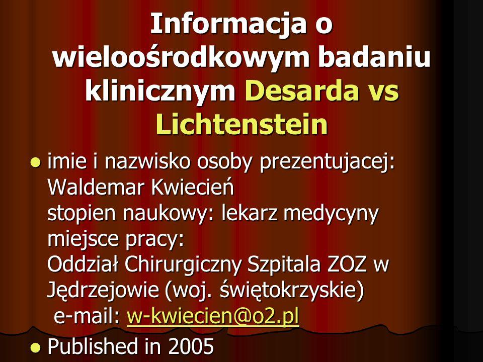 Informacja o wieloośrodkowym badaniu klinicznym Desarda vs Lichtenstein