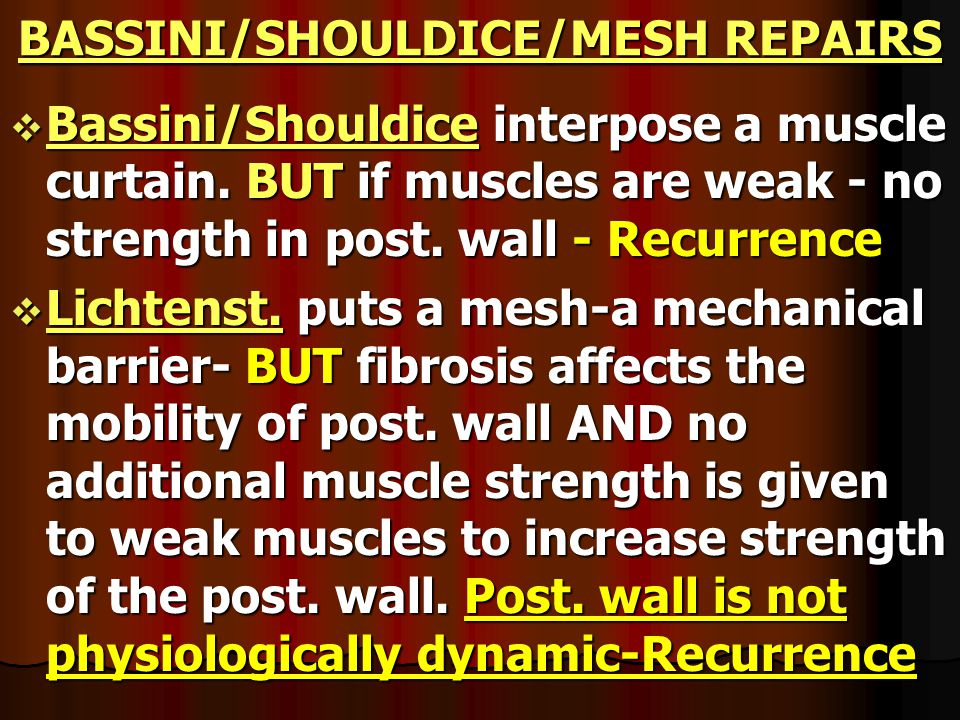BASSINI/SHOULDICE/MESH REPAIRS