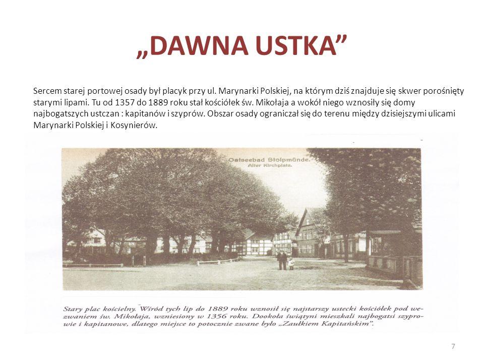 """DAWNA USTKA"