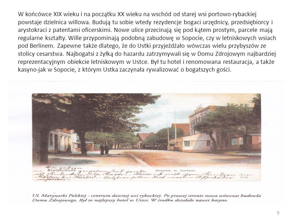 W końcówce XIX wieku i na początku XX wieku na wschód od starej wsi portowo-rybackiej powstaje dzielnica willowa.