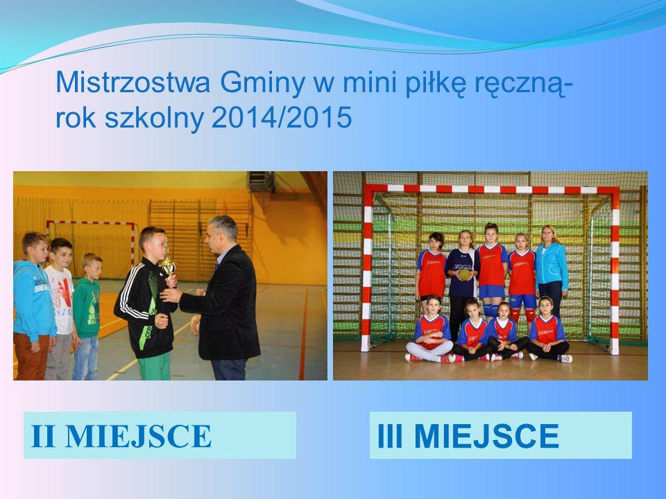Mistrzostwa Gminy w mini piłkę ręczną- rok szkolny 2014/2015
