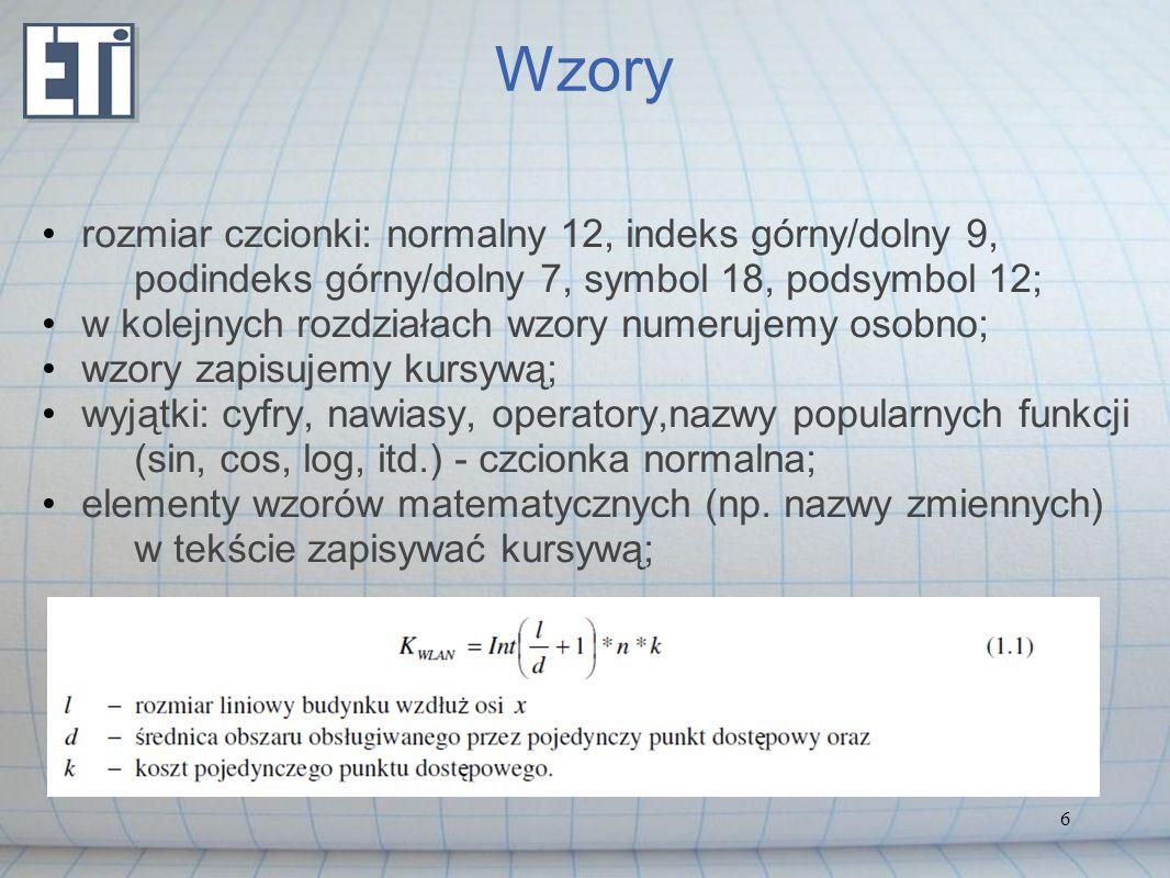 Wzory rozmiar czcionki: normalny 12, indeks górny/dolny 9, podindeks górny/dolny 7, symbol 18, podsymbol 12;