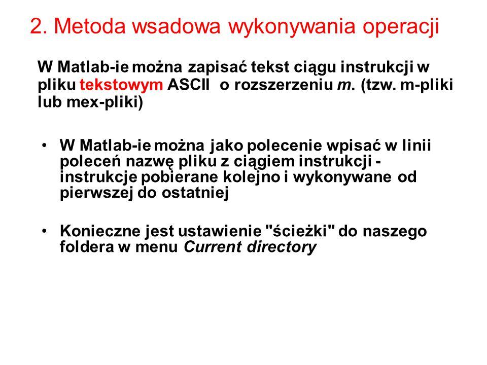 2. Metoda wsadowa wykonywania operacji
