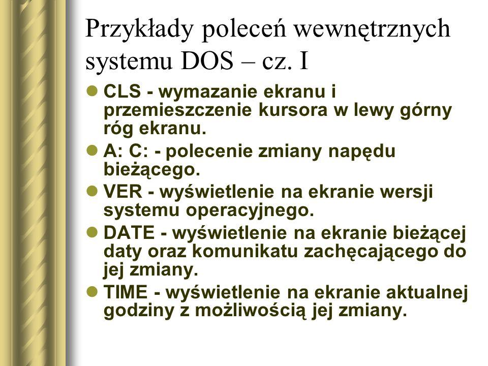 Przykłady poleceń wewnętrznych systemu DOS – cz. I