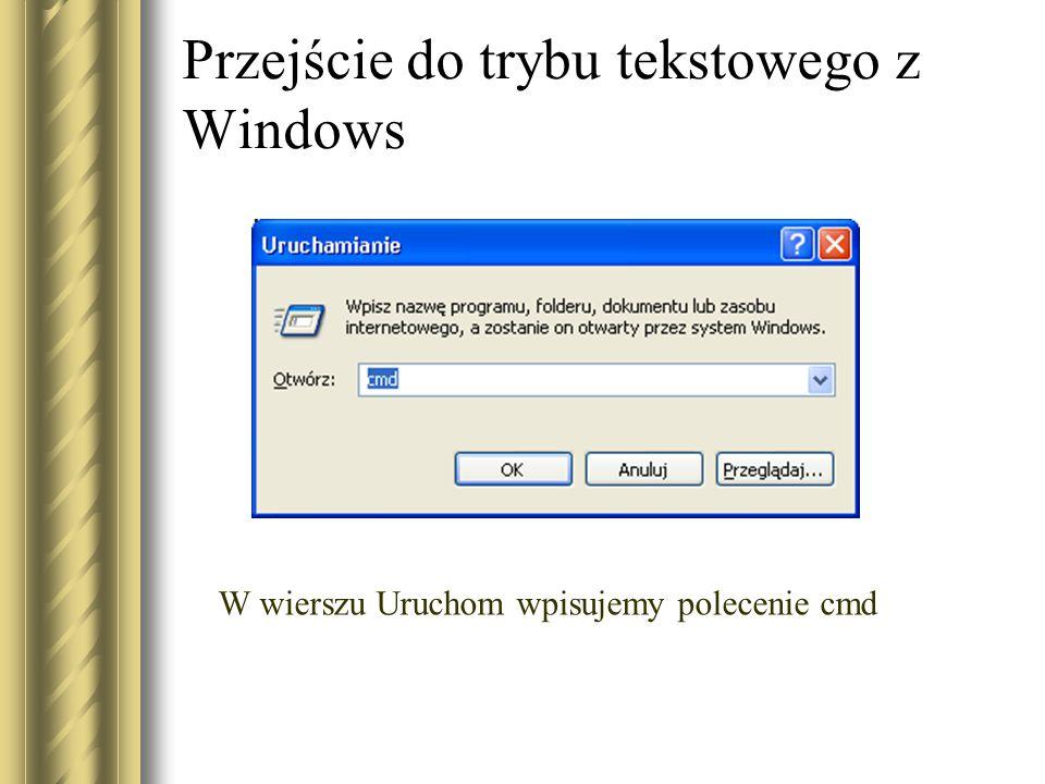 Przejście do trybu tekstowego z Windows
