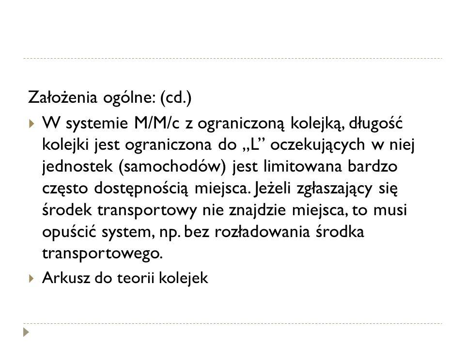 Założenia ogólne: (cd.)