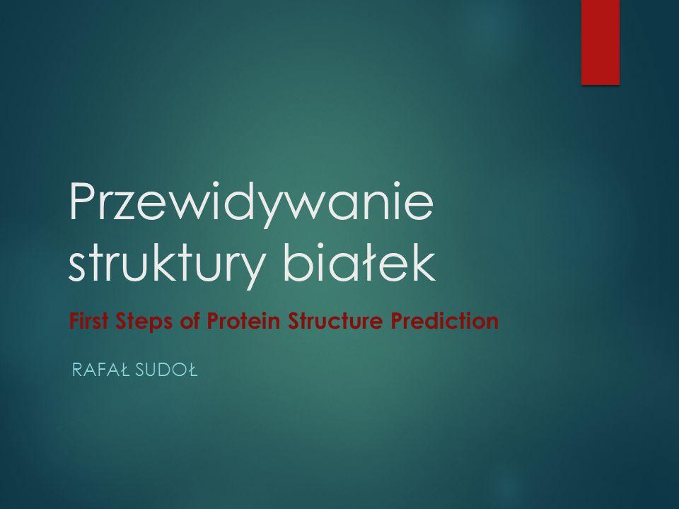 Przewidywanie struktury białek