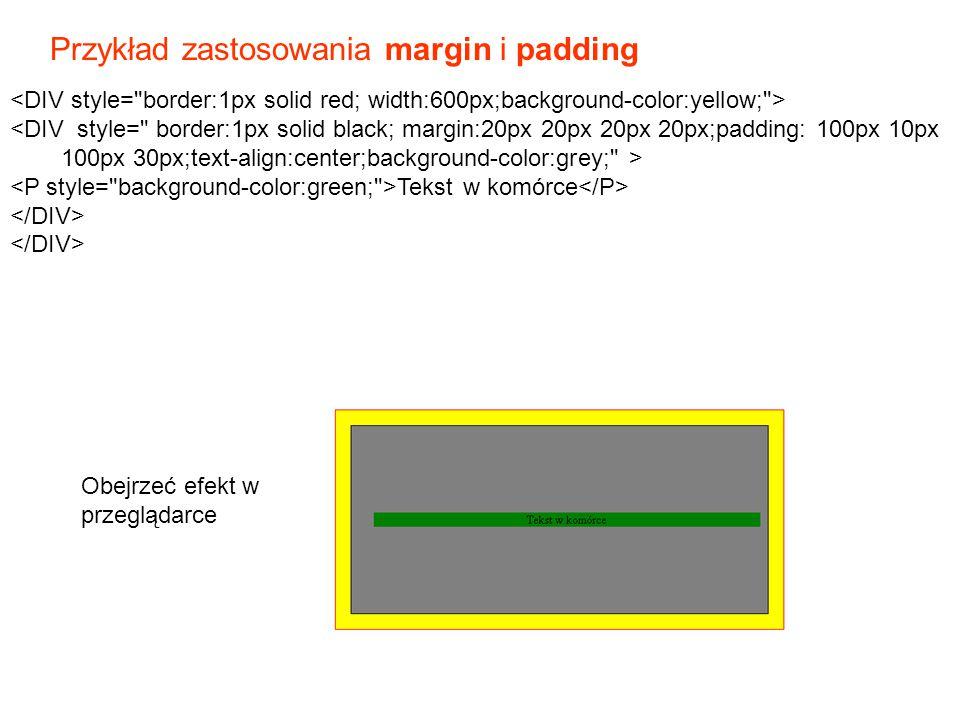 Przykład zastosowania margin i padding