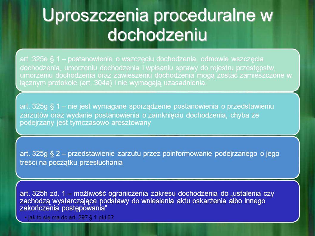 Uproszczenia proceduralne w dochodzeniu