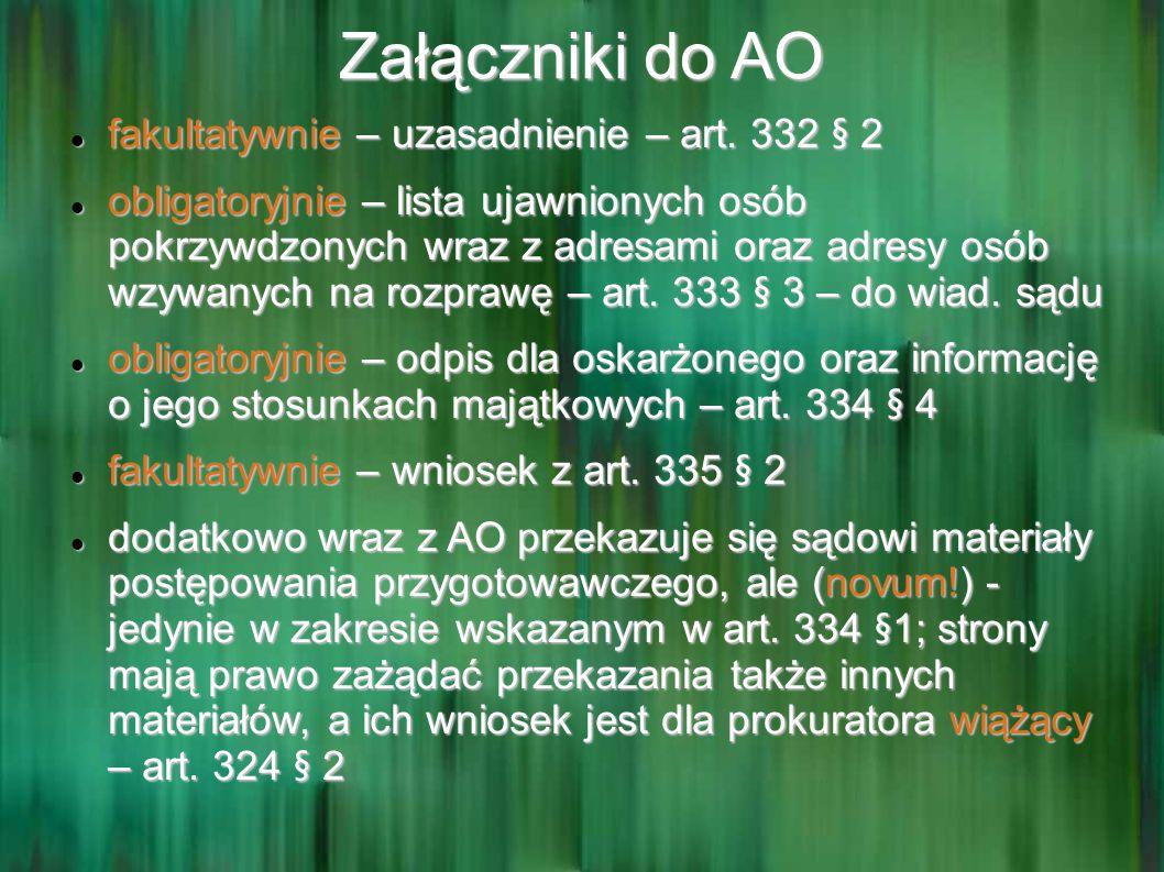 Załączniki do AO fakultatywnie – uzasadnienie – art. 332 § 2