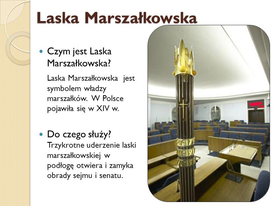 Laska Marszałkowska Czym jest Laska Marszałkowska