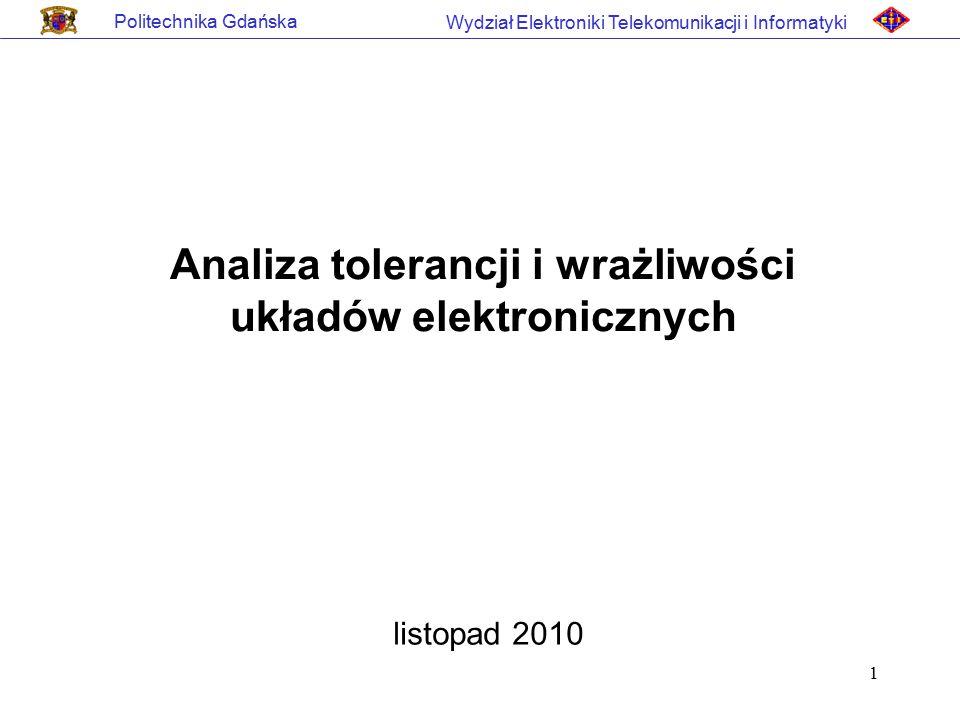 Analiza tolerancji i wrażliwości układów elektronicznych