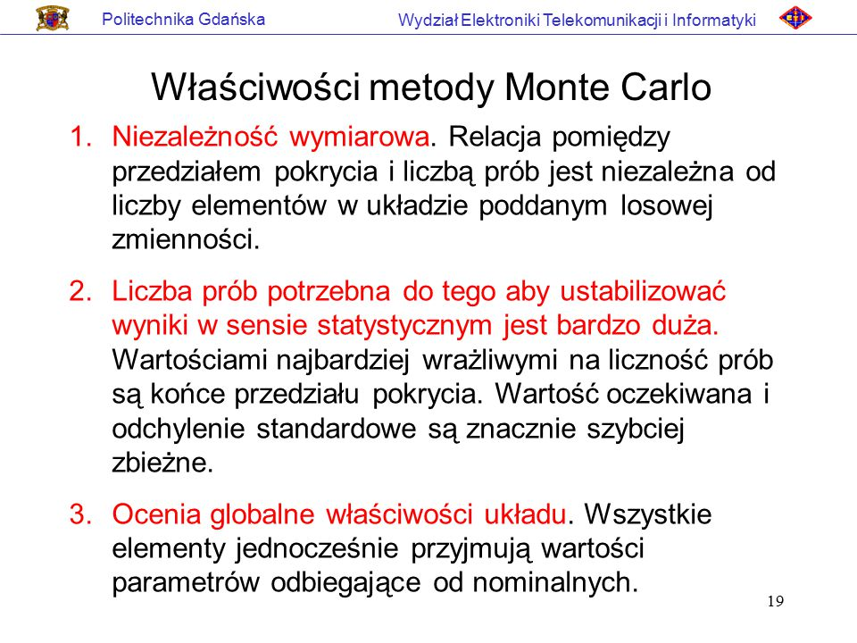Właściwości metody Monte Carlo