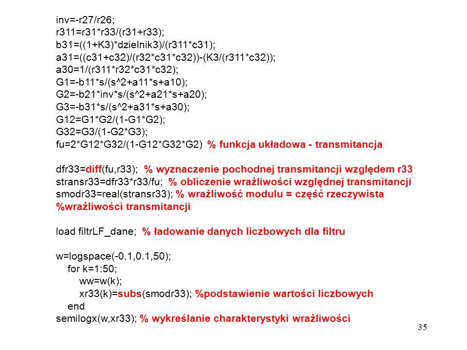 inv=-r27/r26; r311=r31*r33/(r31+r33); b31=((1+K3)*dzielnik3)/(r311*c31); a31=((c31+c32)/(r32*c31*c32))-(K3/(r311*c32));