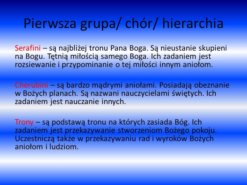 Pierwsza grupa/ chór/ hierarchia