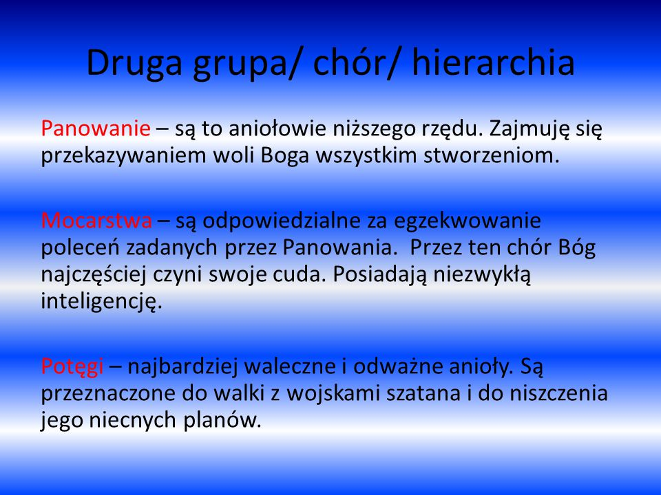Druga grupa/ chór/ hierarchia